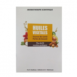 Huiles végétales 100% pures et naturelles par Baudoux / Kaibeck / Malotaux